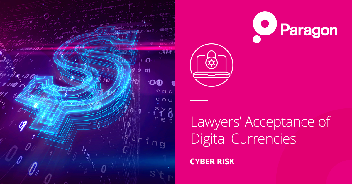 Lawyers' Acceptance of Digital Currencies