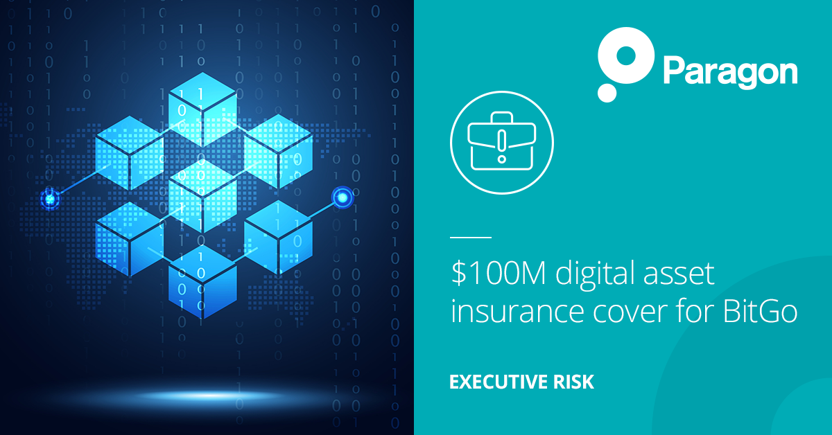Paragon is pleased to be part of the announcement of $100M digital asset insurance cover for BitGo