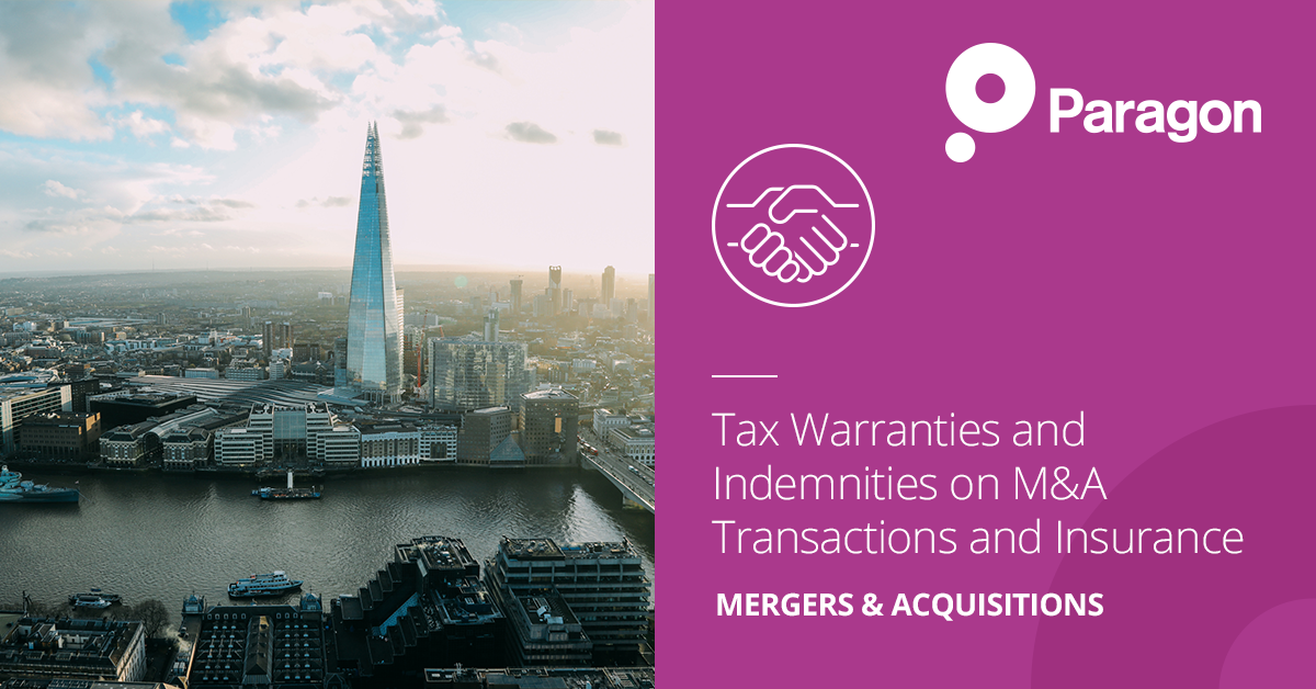Tax Warranties and Indemnities on M&A Transactions and Insurance