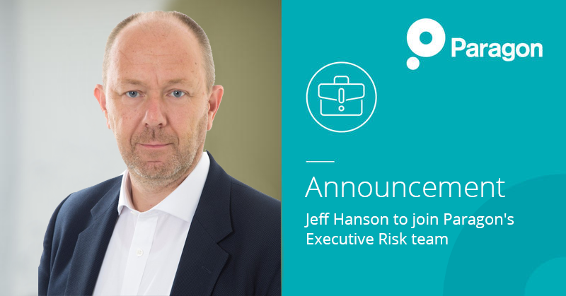 Announcement: Jeff Hanson to join Paragon's Executive Risk team
