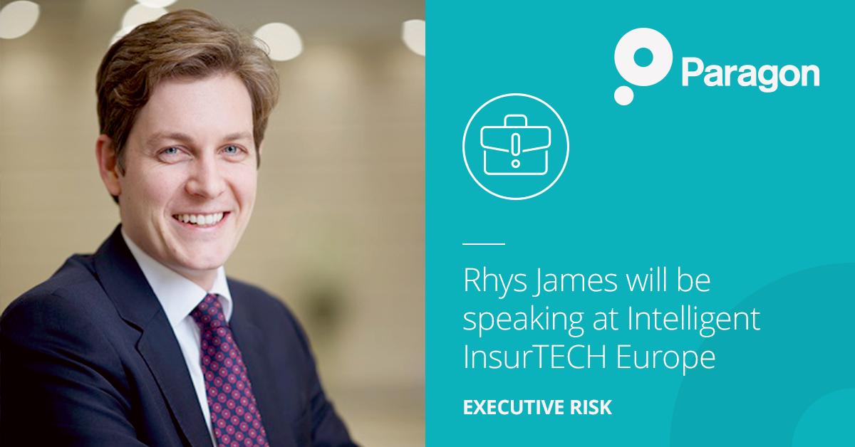 Rhys James will be speaking at Intelligent InsurTECH Europe