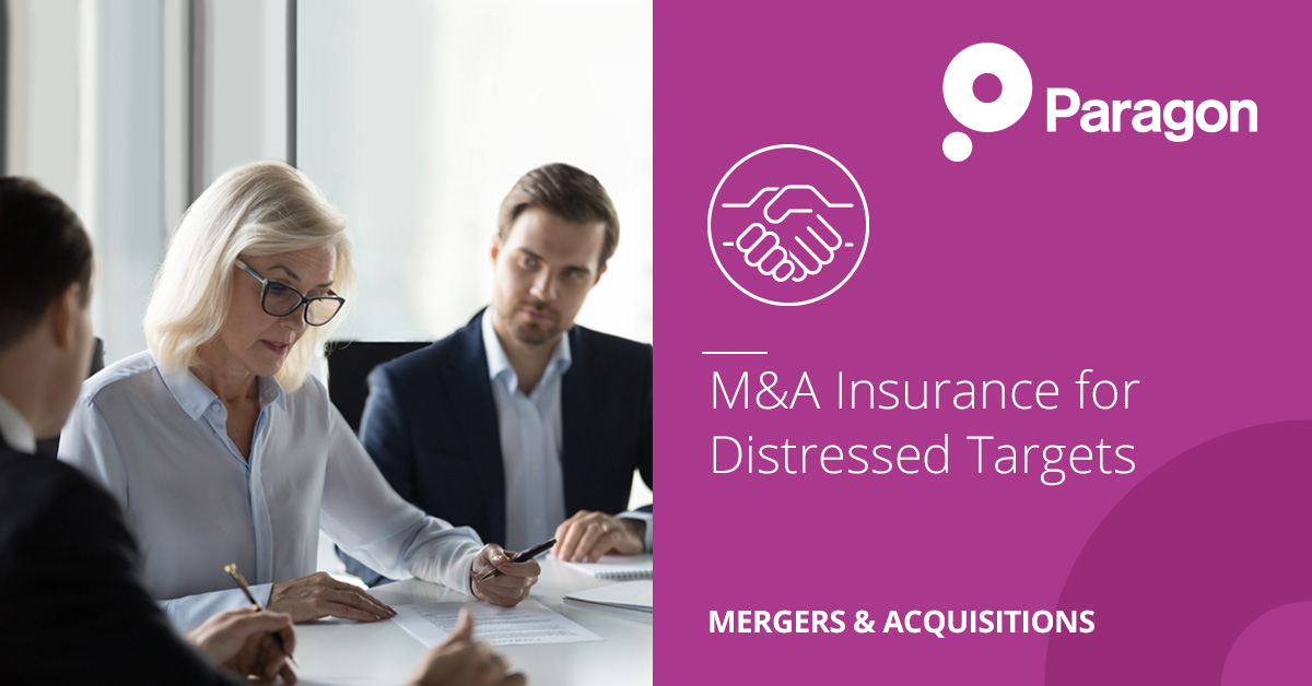 M&A Insurance for Distressed Targets