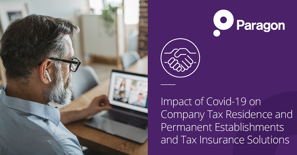 Impact of Covid-19 on Company Tax Residence and Permanent Establishments and Tax Insurance Solutions
