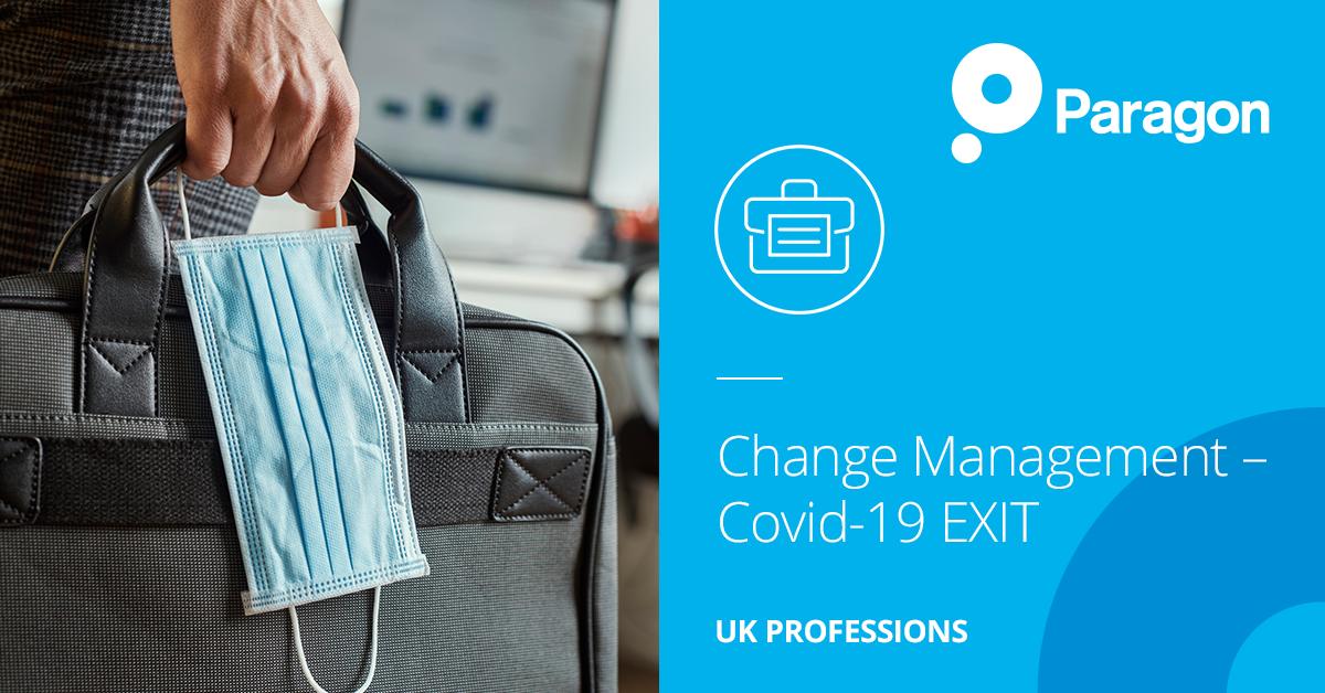 Change Management – Covid-19 EXIT