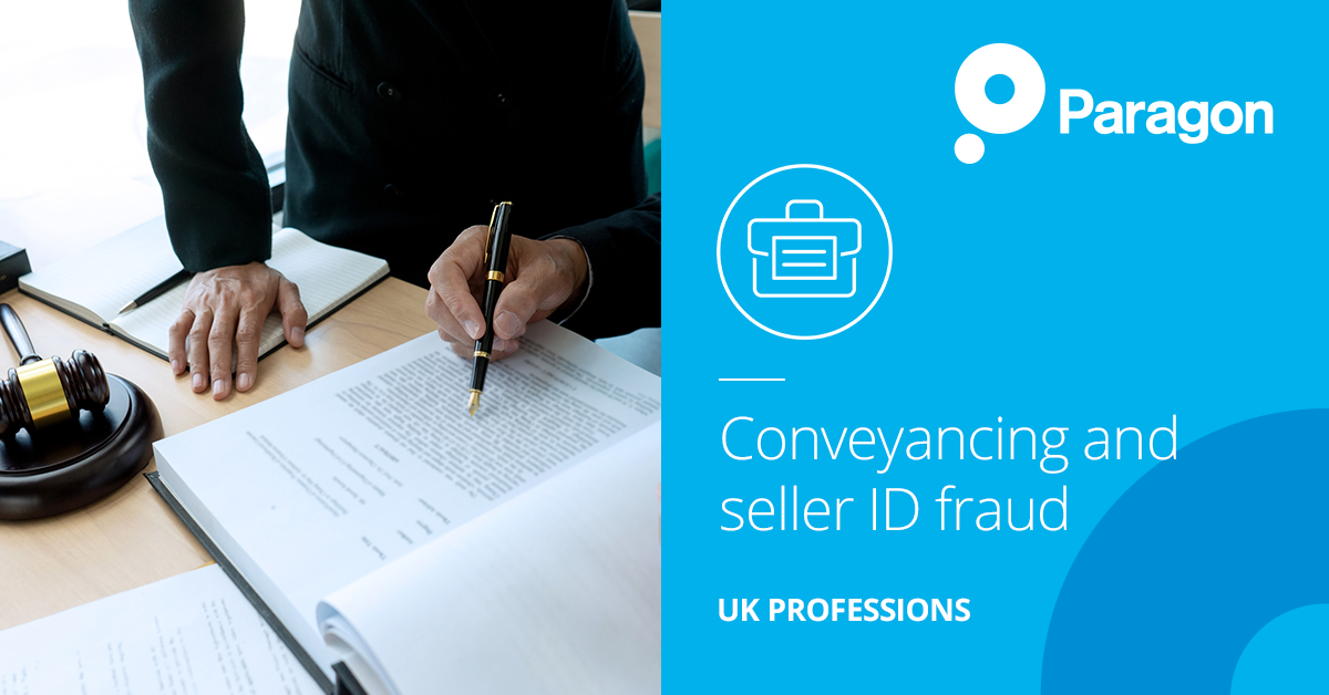 Conveyancing and seller ID fraud – what steps can your firm take to protect itself?