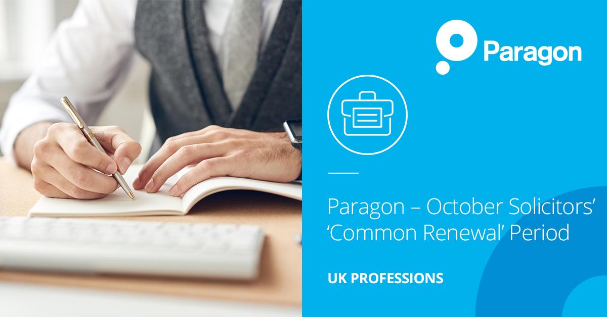Paragon – October Solicitors' 'Common Renewal' Period