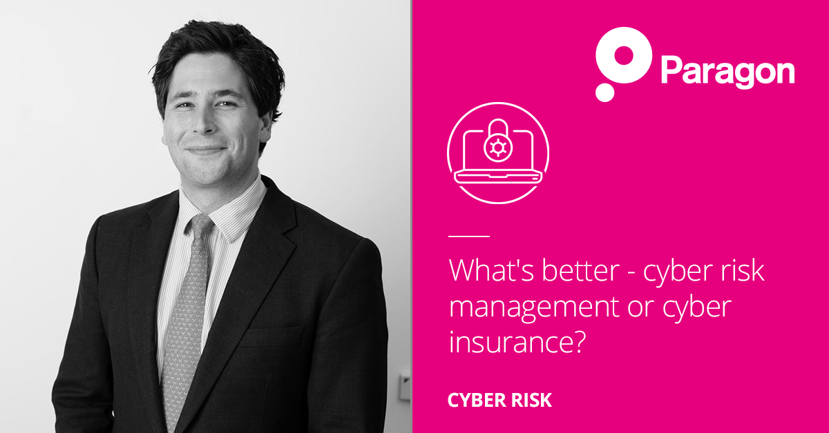 What's better – cyber risk management or cyber insurance