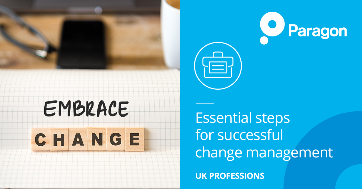Essential steps  for successful  change management