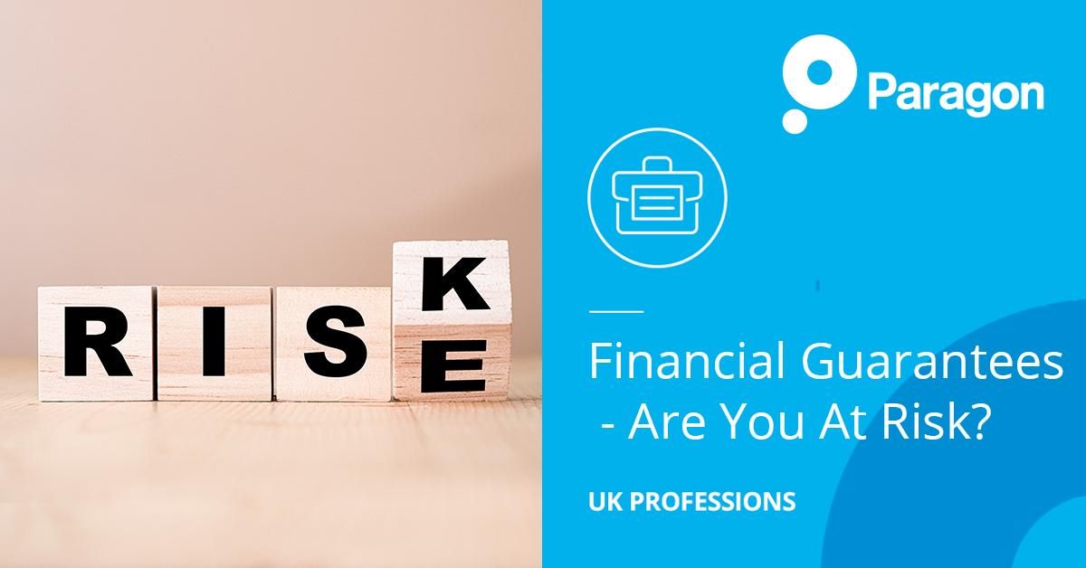 Financial guarantees – are you at risk?